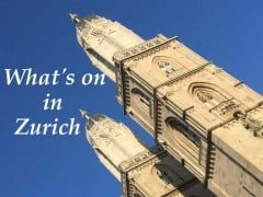 What's On In Zurich mid to end February 2015
