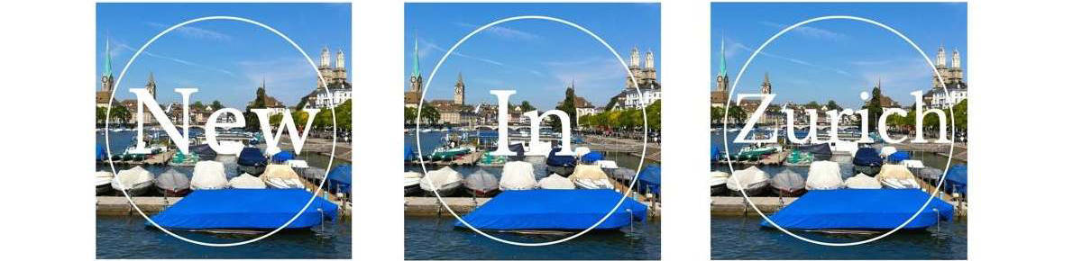 NewinZurich – Your Guide To Living in Zurich