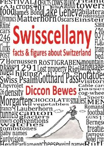 Swisscellany by Diccon Bewes