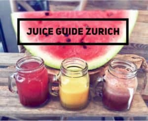 Juice Guide Zurich - Where to Find the Best Juices