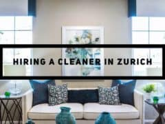 Hiring a Cleaner in Zurich – Batmaid to the Rescue!