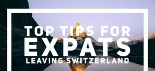 Top Tips For Expats Leaving Switzerland
