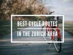 Best Cycle Routes in the Zurich Area