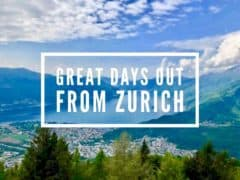 Great Days Out from Zurich