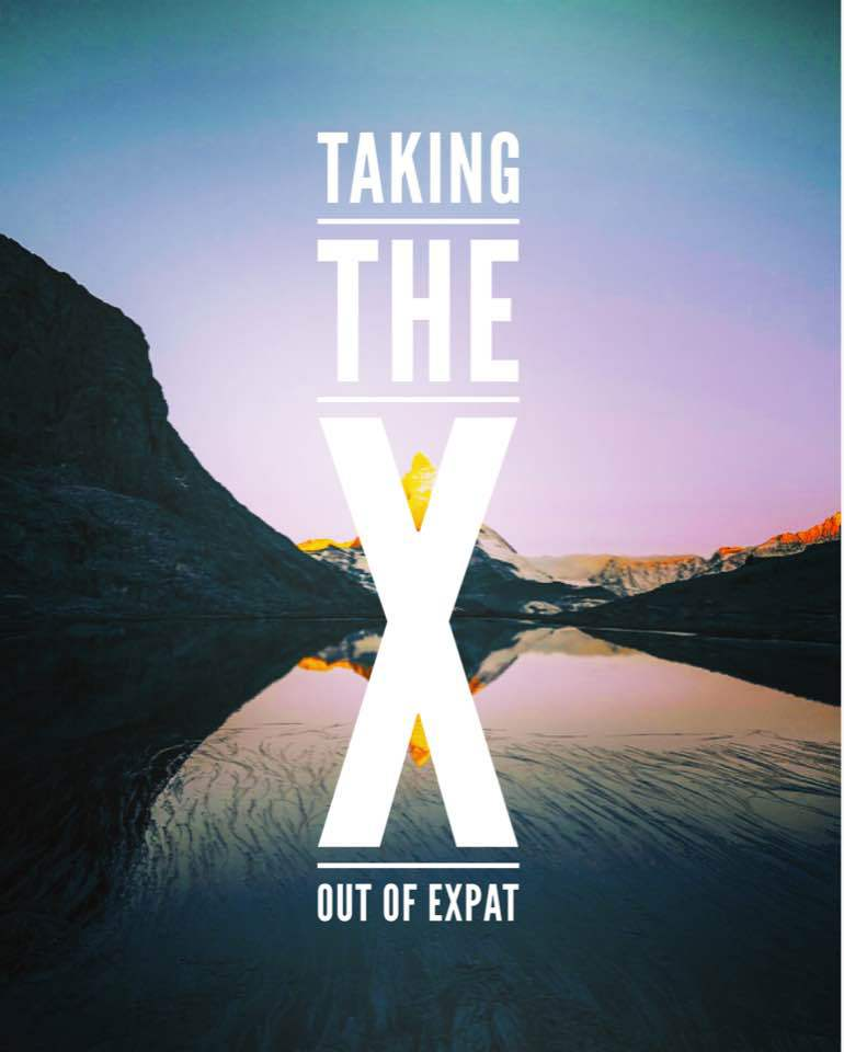 "Taking the ""X"" Out of Expat"