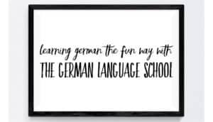 Learning German the Fun Way with The German Language School