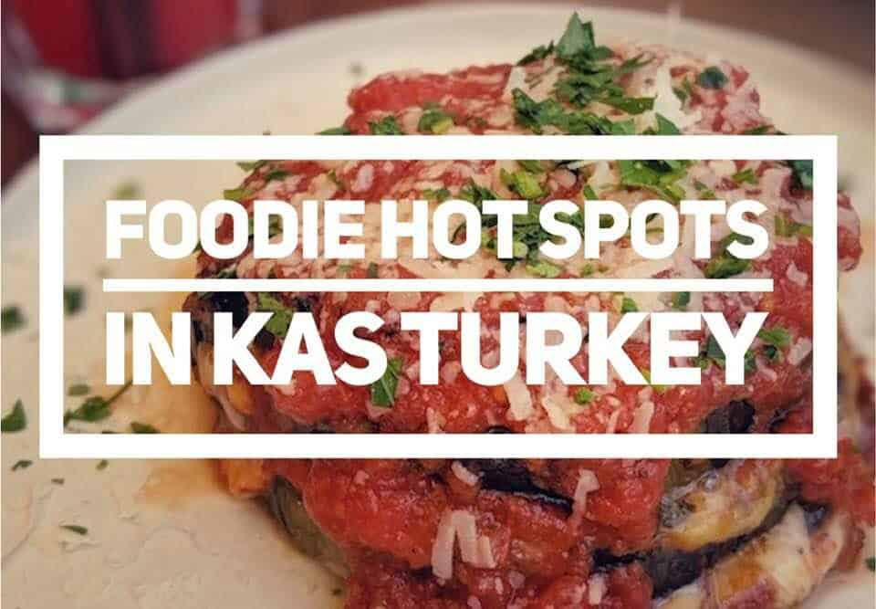 Foodie Hot Spots in Kaş Turkey