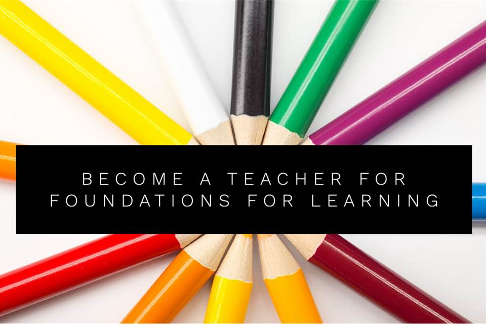 Become a Teacher For Foundations For Learning