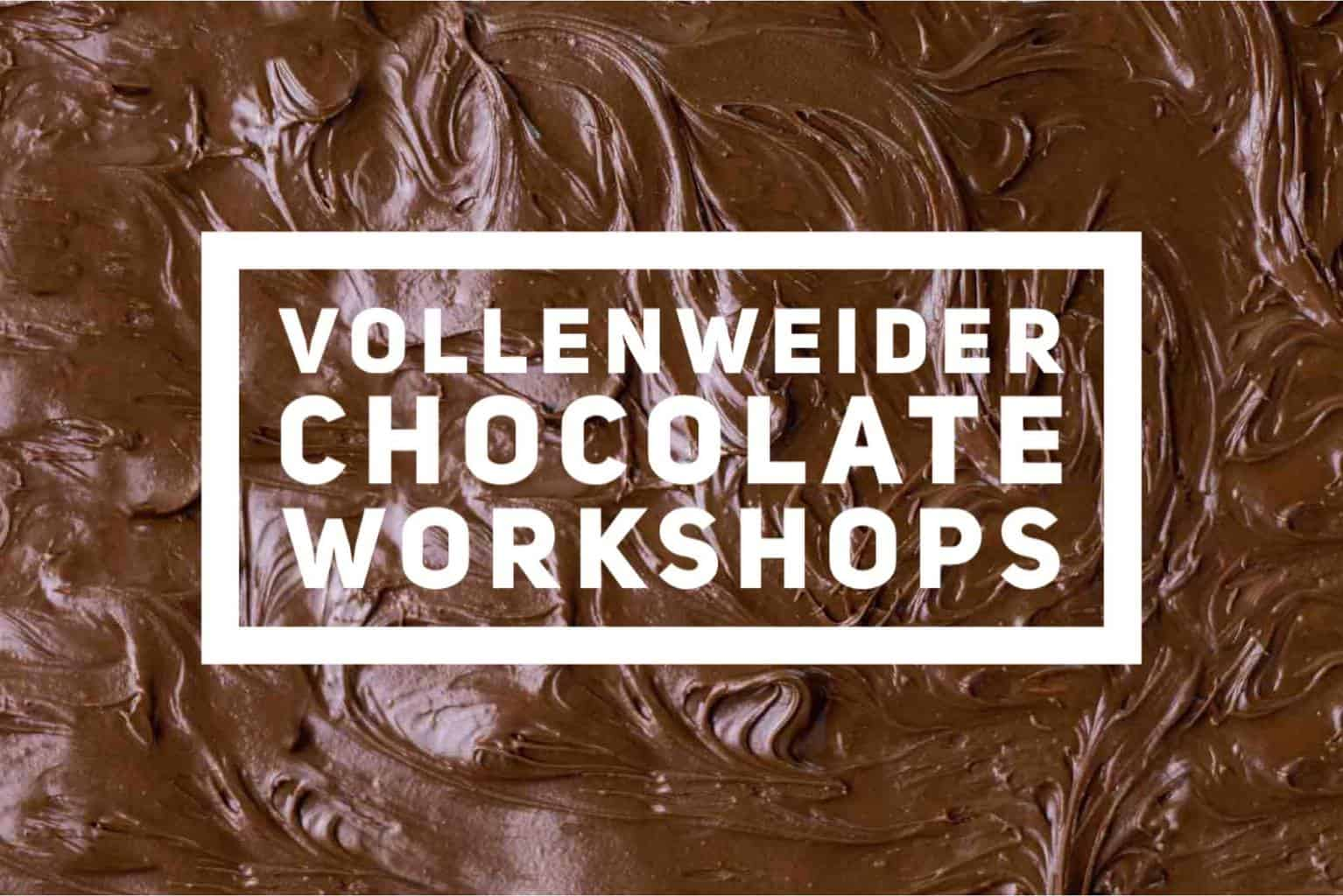 How About a Chocolate Workshop by Vollenweider?