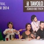 Il Tavolo Food Festival Zurich June 25th – 29th 2014