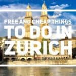 Free and Cheap Things To Do in Summer in Zurich