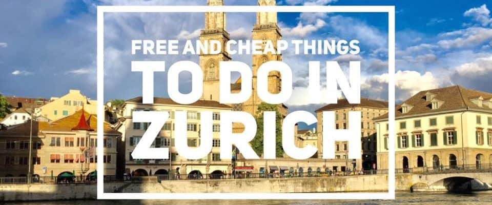 Free and Cheap Things to do in Zurich