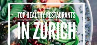 Top Healthy Restaurants in Zurich