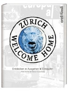 Zurich Welcome Home Guide Book in English