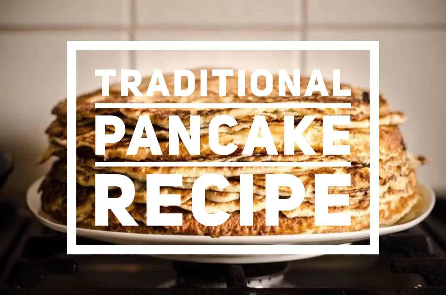 Traditional Pancake Recipe