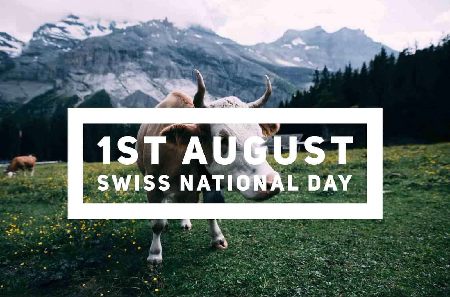 Celebrate 1st August Swiss National Day in Style