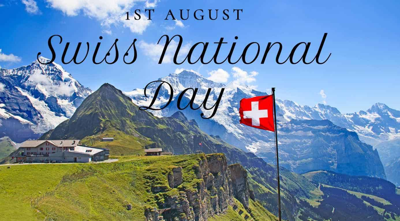 August 1st - Celebrate the Swiss National Day in Style