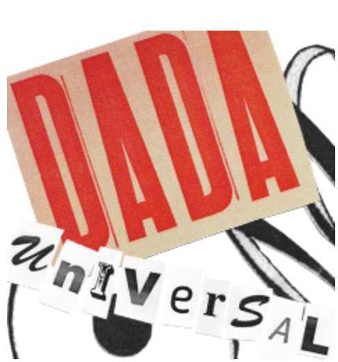 Dada Universal at the Landesmuseum Zurich