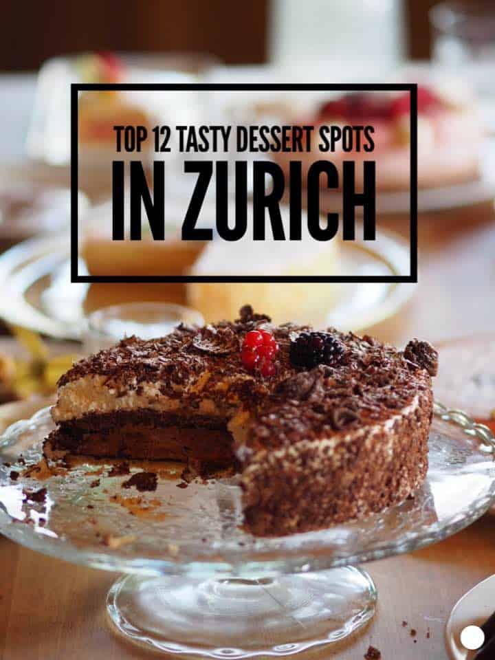 Top tasty dessert & cake spots in Zurich