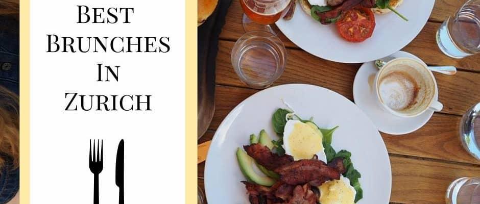 Best Brunches in Zurich - A brunch Guide to Zurich