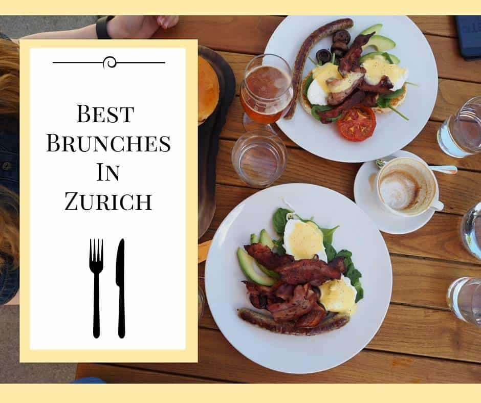 Best Brunches in Zurich - A brunch Guide to Zurich