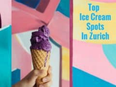 Top Ice Cream Spots in Zurich