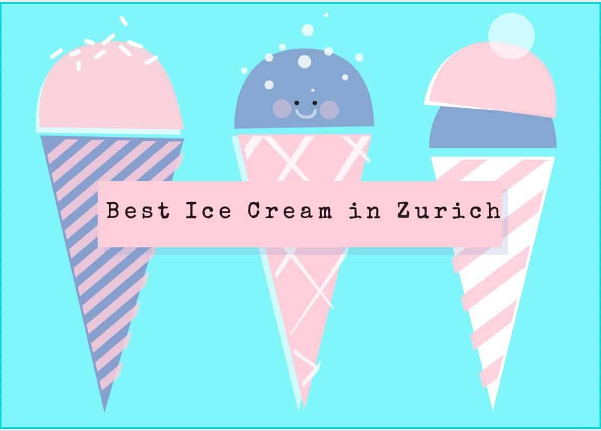 Top Ice Cream Spots in Zurich