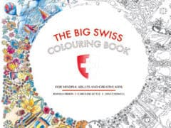 The Swiss Colouring Book for Mindful Adults and Creative Kids