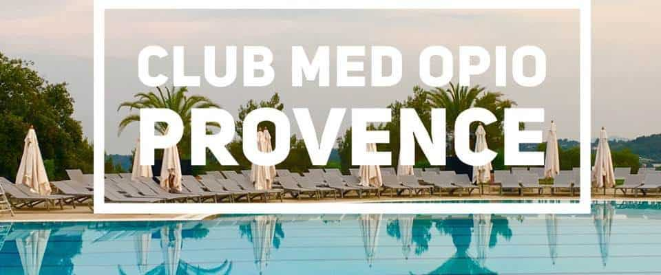 Family Fun at Club Med Opio Provence