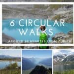 6 Circular Walks Around 60 Minutes From Zürich