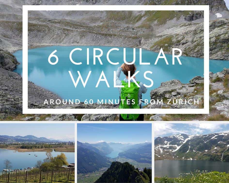 6 Circular Walks around 60 minutes from Zurich