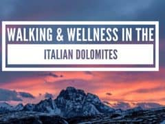 Walking & Wellness in Val Gardena in the Italian Dolomites