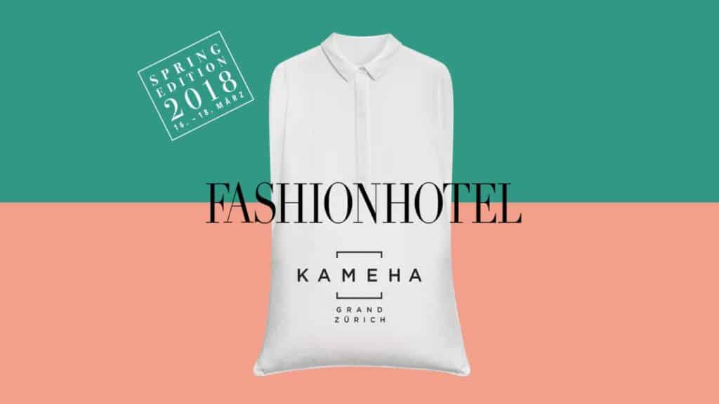 Fashion Hotel Zurich 16th - 19th March 2018