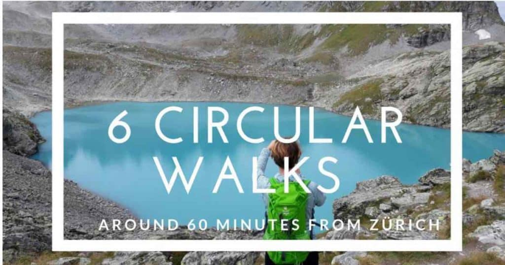 Circular walks near Zurich