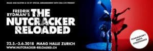 The Nutcracker Reloaded at MAAG Halle Zurich