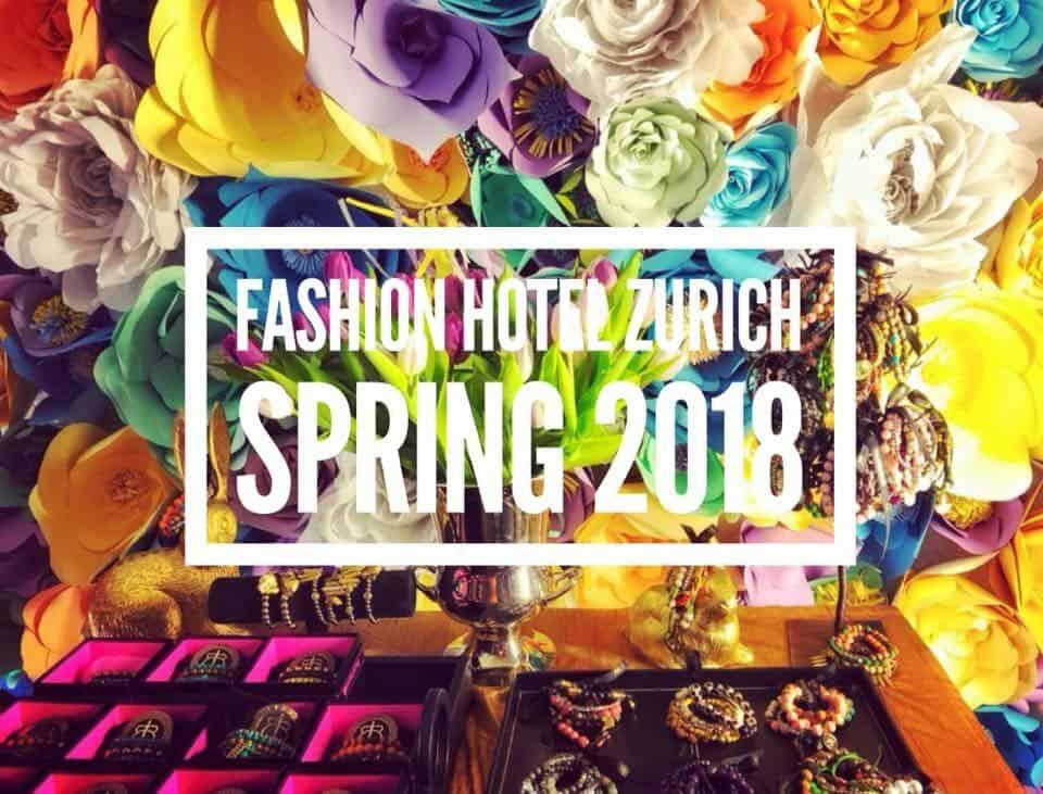 Photo Highlights of Fashion Hotel Zurich Spring 2018