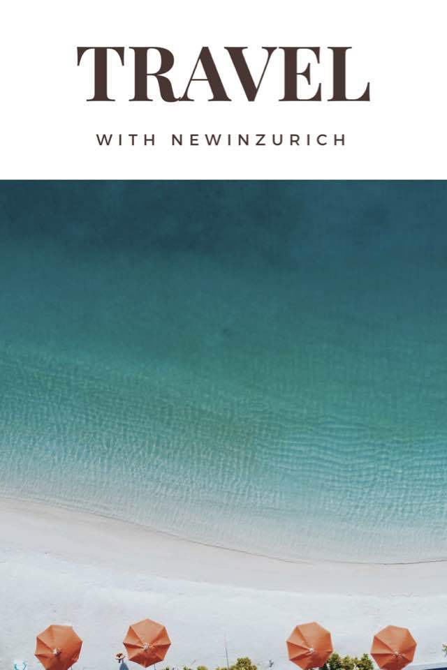 Travel With NewInZurich and Explore The Globe