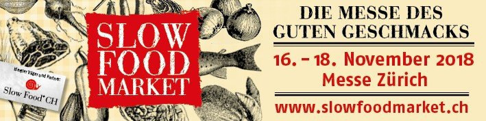 SLOW FOOD EXHIBITION ZURICH 16th - 18th NOVEMBER