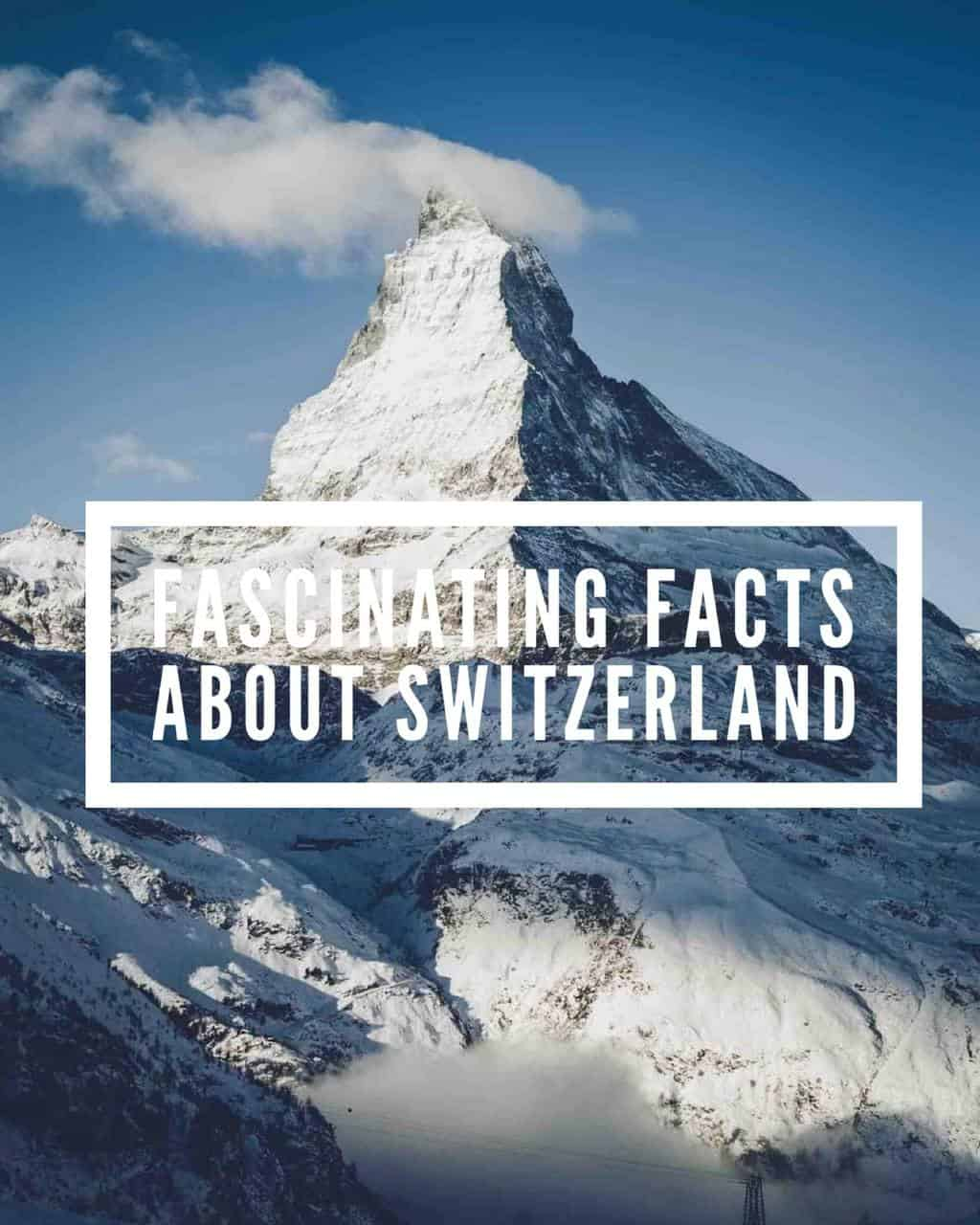 Fascinating Fact about Switzerland