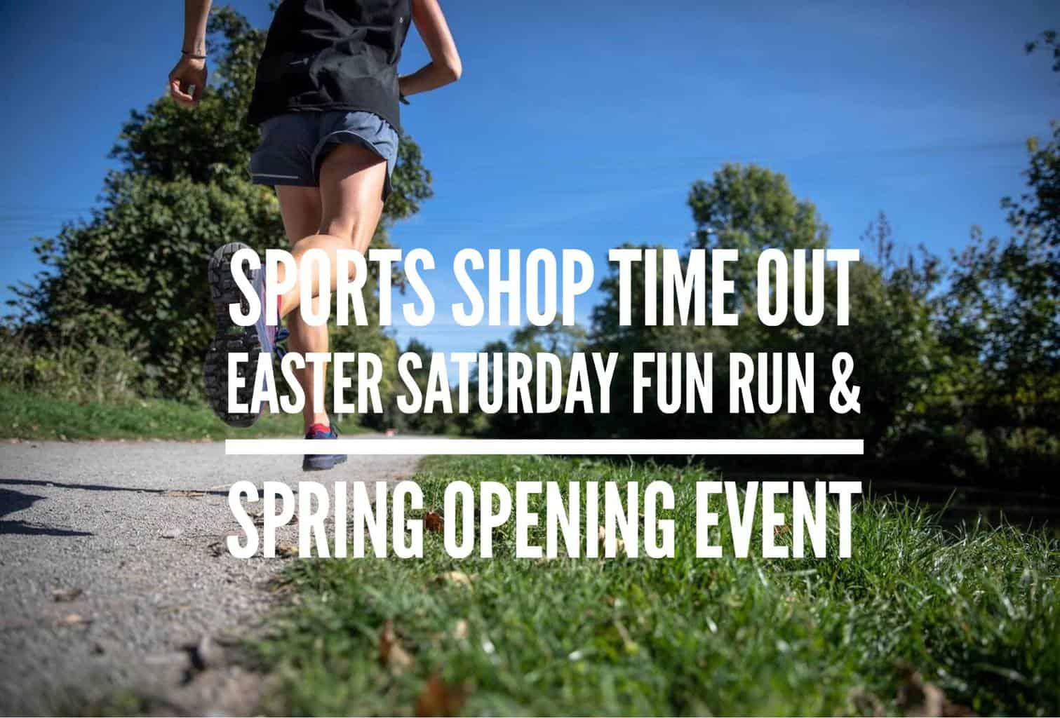 Sports Shop Time Out Fun Run & Spring Opening