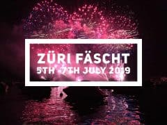 Züri Fäscht 5th – 7th July 2019 Zurich