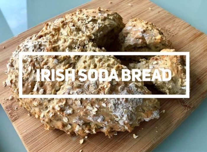 No Fail Recipe For Irish Soda Bread