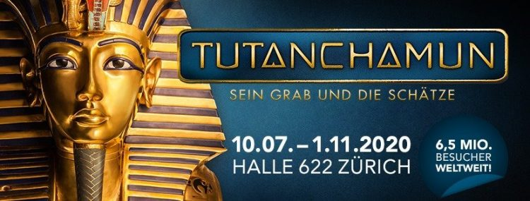 TUTANCHAMUN EXHIBITION HALLE 622 ZURICH 10th JULY - 1st NOV