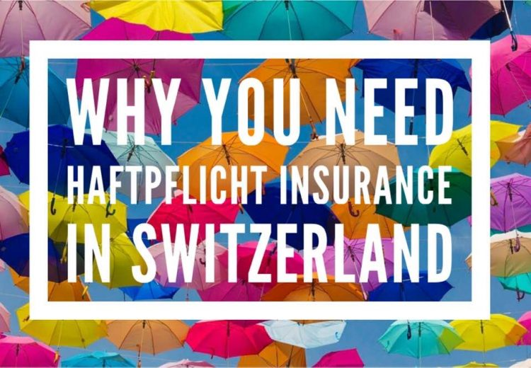 Why You Need Haftpflicht Insurance in Switzerland Haftpflicht - Personal liability insurance