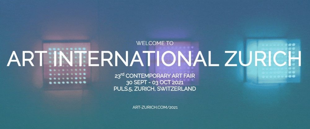 ART INTERNATIONAL ZURICH 2021 - Win Tickets!