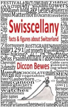Swisscellany Diccon Bewes